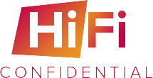 Hi Fi Confidential